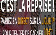 Reprise de la ligue 1 sur Parionsweb : 10 euros de paris sportifs offerts