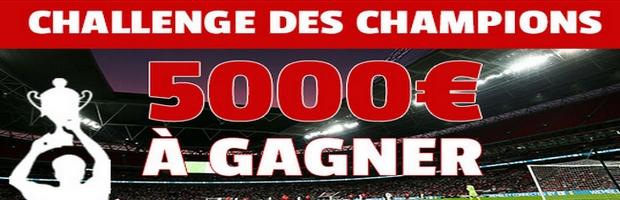 5 000 euros à gagner sur France Pari pour le challenge des Champions