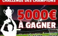 Challenge des champions sur France Pari : 5 000 € offert sur la ligue des champions et l'Europa league