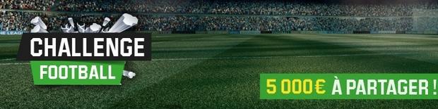 Unibet challenge foot : 5 000€ à gagner