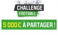Challenge football sur Unibet : pariez sur le foot et remportez votre part des 5 000 euros