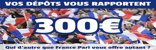 dépôt France-Pari 300€