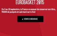 L'Euro Basket 2015 sur Zebet : 9 jackpots de 1.000€ à se partager et du Cashback sur vos paris Live perdants