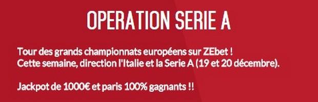Opération Serie A sur Zebet