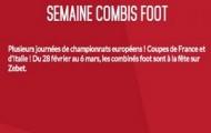 La Semaine Combis Foot sur Zebet : 15% de gains supplémentaires sur vos combinés 100% football