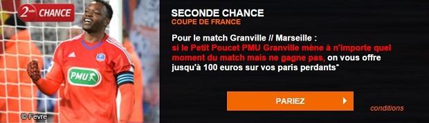 Offre Seconde Chance Granville-Marseille : 100 € de bonus à gagner