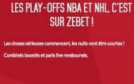 Les play-offs NBA et NHL sur Zebet.fr : vos paris combinés boostés jusqu'à 15% à partir du 14 avril