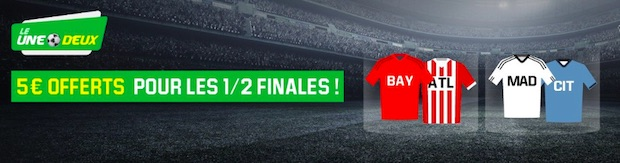 Empochez 5€ pour les 1/2 finale de LDC avec Unibet