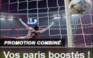 Misez en combiné sur le foot européen : France Pari booste vos gains de 10% entre le 6 et le 15 mai