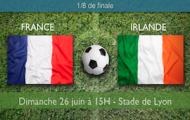 Notre pronostic et les cotes de France-Irlande en huitièmes de finale de l'Euro 2016, le 26 juin 15h à Lyon