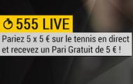 """Participez à l'offre """"555 Live"""" sur Bwin.fr : Pariez en direct sur le tennis du 15 juillet au 01 août"""