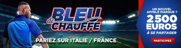 Bleu de Chauffe pour Italie-France sur Betclic
