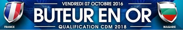 Promo Buteur en Or de NetBet à l'occasion de France/Bulgarie le 7 octobre au SdF