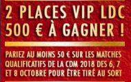 Éliminatoires de la Coupe du Monde avec JOA du 6 au 8 octobre : 500€ et des places pour la LdC à gagner