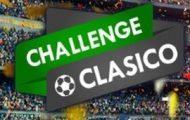 Le Challenge Foot Clasico sur Unibet : 10.000€ mis en jeu + 3 packages pour assister à un Clasico européen