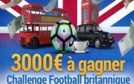 Le Challenge Foot Britannique de France-Pari.fr : 3.000€ à partager du 26 décembre au 4 janvier