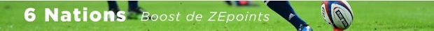 Boost de ZEpoints à l'occasion lors des Six Nations de Rugby sur ZEbet