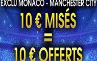 Monaco-Manchester City en Ligue des Champions avec NetBet : 10€ misés en pré-match = 10€ offerts en Live