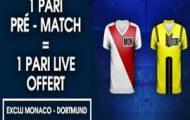 Misez sur Monaco/Dortmund avec NetBet.fr : 1 pari live remboursé pour un pari pré-match engagé