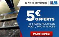 Placez 3 enjeux multiples foot/Pro A de basket jusqu'au 30 septembre sur Betclic et remportez 5€ offerts