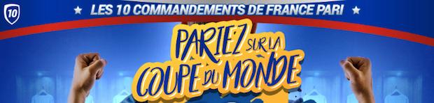 Découvrez les 10 commandements de France Pari du 14/06 au 15/07