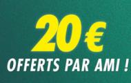 Parrainage Unibet : 20€ pour le parrain + 20€ pour le filleul en plus du bonus à l'inscription