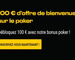 Gagnez jusqu'à 100€ en ouvrant un compte sur Bwin poker